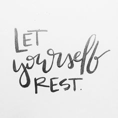 Let yourself rest, mindset