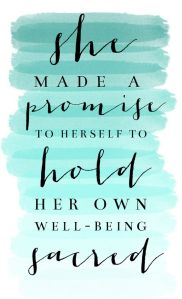 hold her own well-being, sacred, mindset